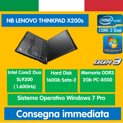 "NB 12.1"" X200s INTEL SL9300 2GB 160GB WIN7PRO LENOVO THINKPAD NOTEBOOK PORTATILE RICONDIZIONATO"